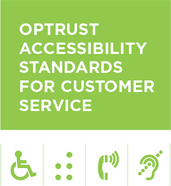 OPTrust Accessibility Standards for Customer Service