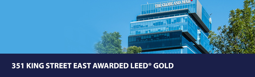 351 King Street East awarded LEED® Gold