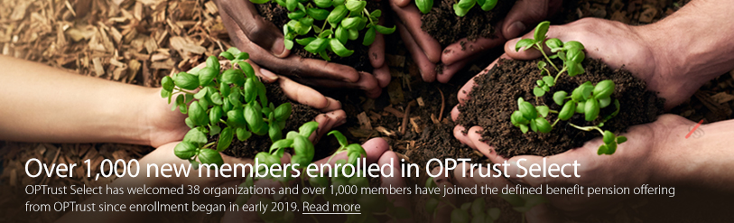 Over 1,000 new members enrolled in OPTrust Select